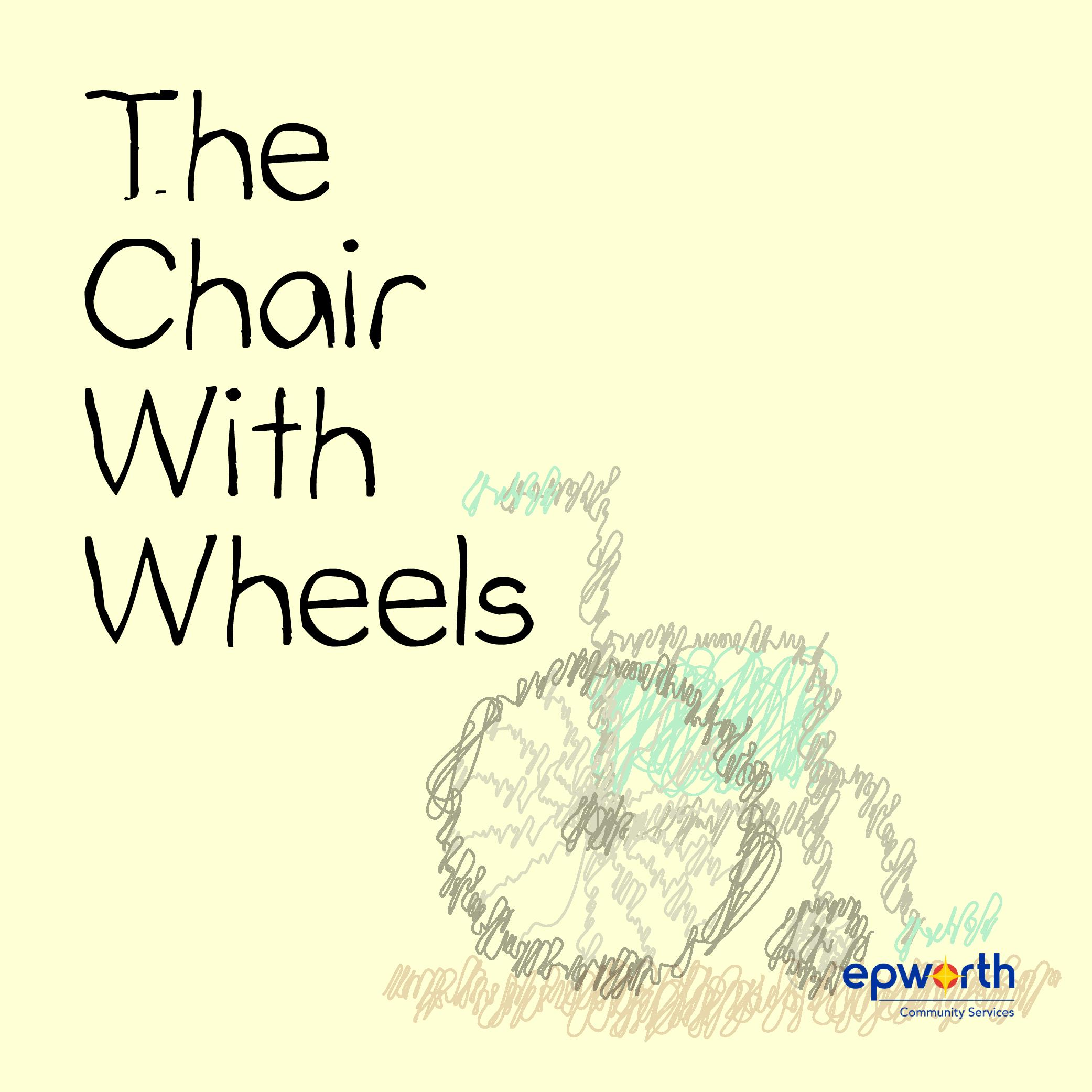 The Chair With Wheels