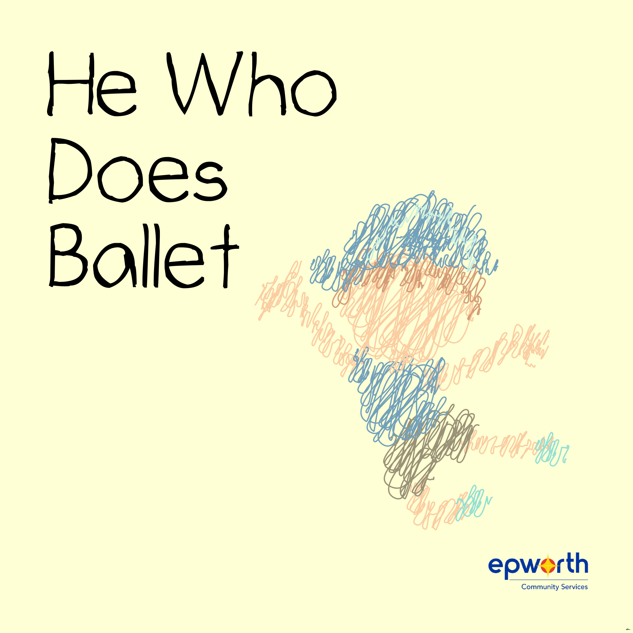 He Who Does Ballet