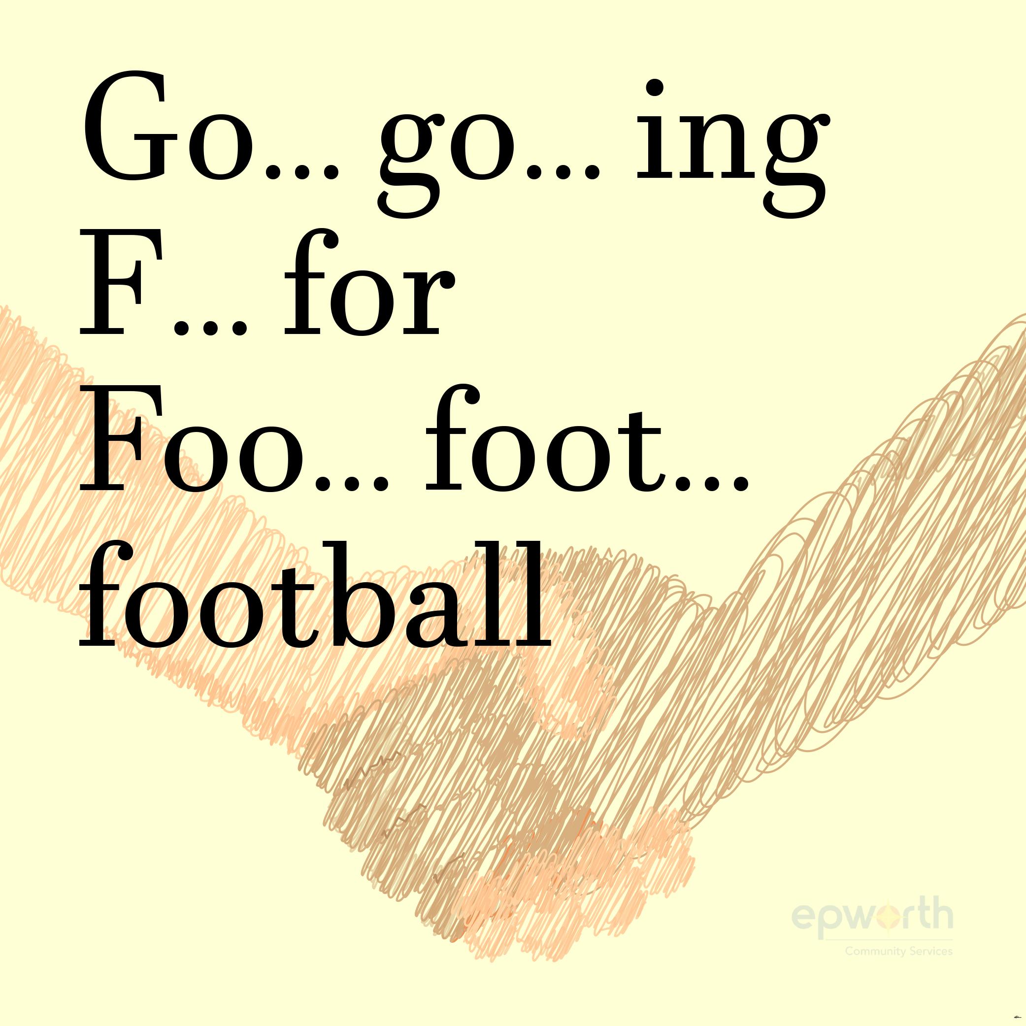 Going For Football